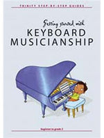 Nicholas Keyworth: Getting Started Keyboard Musicianship