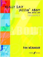 Pam Wedgwood: Really Easy Jazzin' About For Trumpet