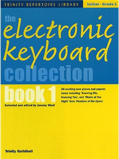 The Electronic Keyboard Collection - Book 1