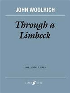Through A Limbeck (Solo Viola)