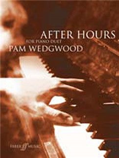 Pam Wedgwood: After Hours For Piano Duet