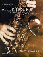 Pam Wedgwood: After Hours For E-Flat Saxofon And Piano (Book/CD)