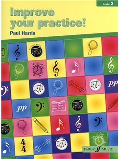 Paul Harris: Improve Your Practice! Instrumental Grade 2