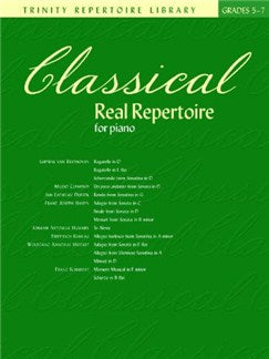 Classical Real Repertoire For Piano - Grades Five To Seven