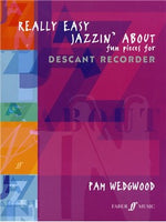 Pamela Wedgwood: Really Easy Jazzin' About (Descant Recorder)