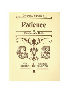 Gilbert And Sullivan: Patience (Voce Partitura)