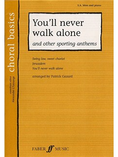 Cor Basics: You'll Never Walk Alone And Other Great Sporting Anthems (SAB)