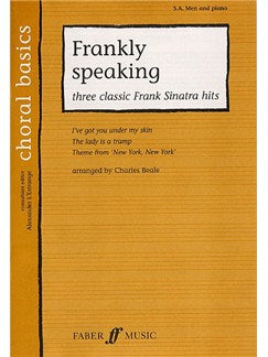 Cor Basics: Frankly Speaking - Three Classic Frank Sinatra Songs (SAB/Piano)