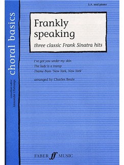 Cor Basics: Frankly Speaking - Three Classic Frank Sinatra Songs (SA and Piano)