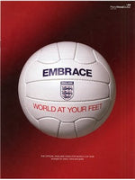 Embrace: World At Your Feet - Official England Anthem Of The FIFA 2006 World Cup