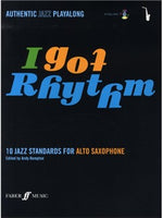 I Got Rhythm - 10 Jazz Standards For Alto Saxofon