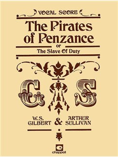 Gilbert And Sullivan: The Pirates Of Penzance (Voce Partitura)