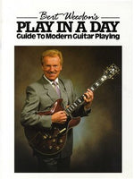 Burt Weedon's Play In A Day - Guide To Modern Guitar Playing