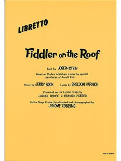 Fiddler On The Roof: Libretto
