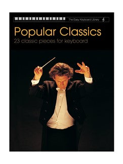 The Easy Keyboard Library: Popular Classics