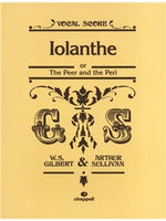 William S. Gilbert/Arthur Sullivan: Iolanthe (Voce Partitura)