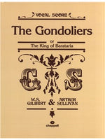 Gilbert And Sullivan: The Gondoliers (Voce Partitura)