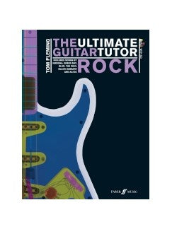 The Ultimate Guitar Tutor - Rock