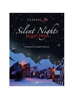 Classic FM: Silent Nights (Piano Solo)