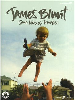 James Blunt: Some Kind Of Trouble