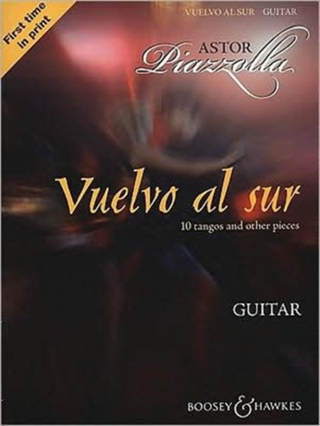 Vuelvo Al Sur : 10 Tangos and Other Pieces: Guitar