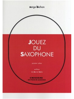 Serge Bichon: Jouez Du Saxofon - Volume 1 (French/Spanish)