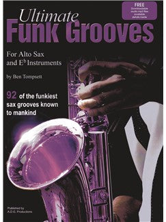 Ultimate Funk Grooves For Alto Sax and Eb Instruments (Book/Online Audio)