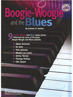 Andrew D. Gordon: Boogie-Woogie And The Blues