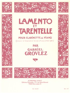 Gabriel Grovlez: Lamento Et Tarentelle For Clarinet And Piano