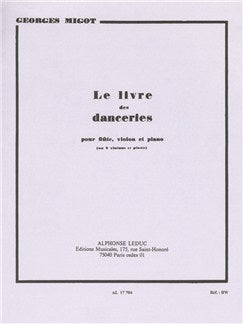 Georges Migot: Le Livre des Danceries (Trio - Mixed)
