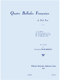 Henriette Puig-Roget: Quatre Ballades Françaises For Voce And Piano