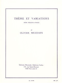 Olivier Messiaen: Thème Et Variations For Vioara And Piano