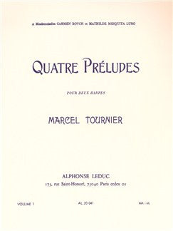 Marcel Tournier: Four Preludes For Two Harps Op.16 Vol.1 (Nos.1-2)