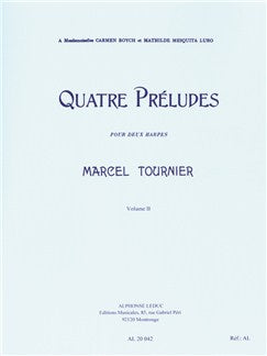 Marcel Tournier: Four Preludes For Two Harps Op.16 Vol.2 (Nos.3-4)