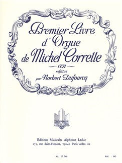 Michel Corrette: Livre d'Orgue Vol.1 (Organ)