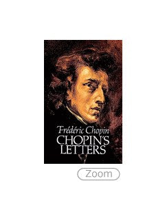 Frederic Chopin: Chopin's Letters