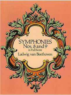 Beethoven: Symphonies Nos. 8 And 9 (Full Partitura)