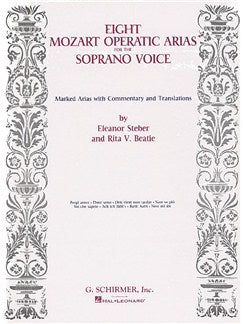 Eight Mozart Operatic Arias For The Soprano Voce