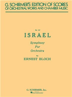 Ernest Bloch: Israel Symphony For Orchestra (Partitura)