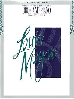 Louis Moyse: Ten Pieces For Oboe And Piano Op.37 No.2