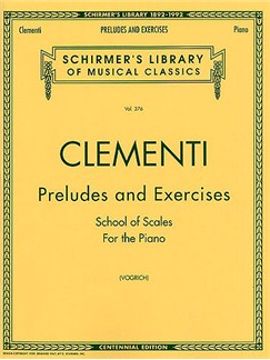 Muzio Clementi: Preludes And Exercises - School Of Scales For The Piano
