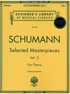 Robert Schumann: Selected Masterpieces Volume 2