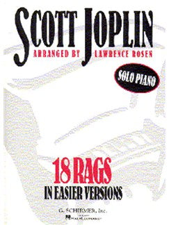 Scott Joplin: 18 Rags In Easier Versions