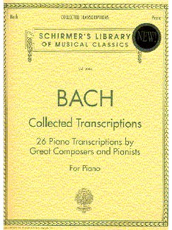 J.S. Bach: Collected Transcriptions