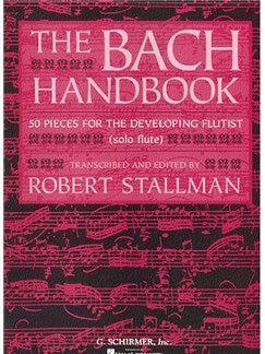 The Bach Handbook: 50 Pieces For The Developing Flautist