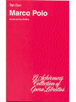 Tan Dun: Marco Polo (Libretto)