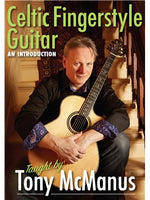 Tony McManus: Celtic Fingerstyle Guitar - An Introduction (DVD)