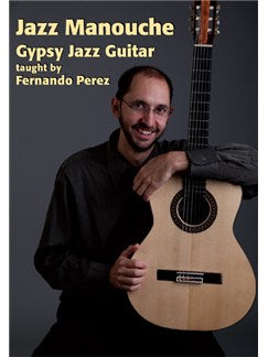 Fernando Perez: Jazz Manouche Gypsy Jazz Guitar