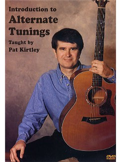 Pat Kirtley: Introduction To Alternate Tunings