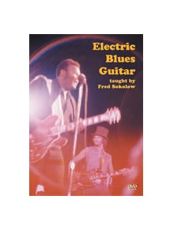 Fred Sokolow: Electric Blues Guitar